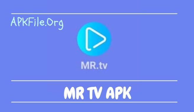MR TV APK