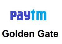 Paytm Golden Gate